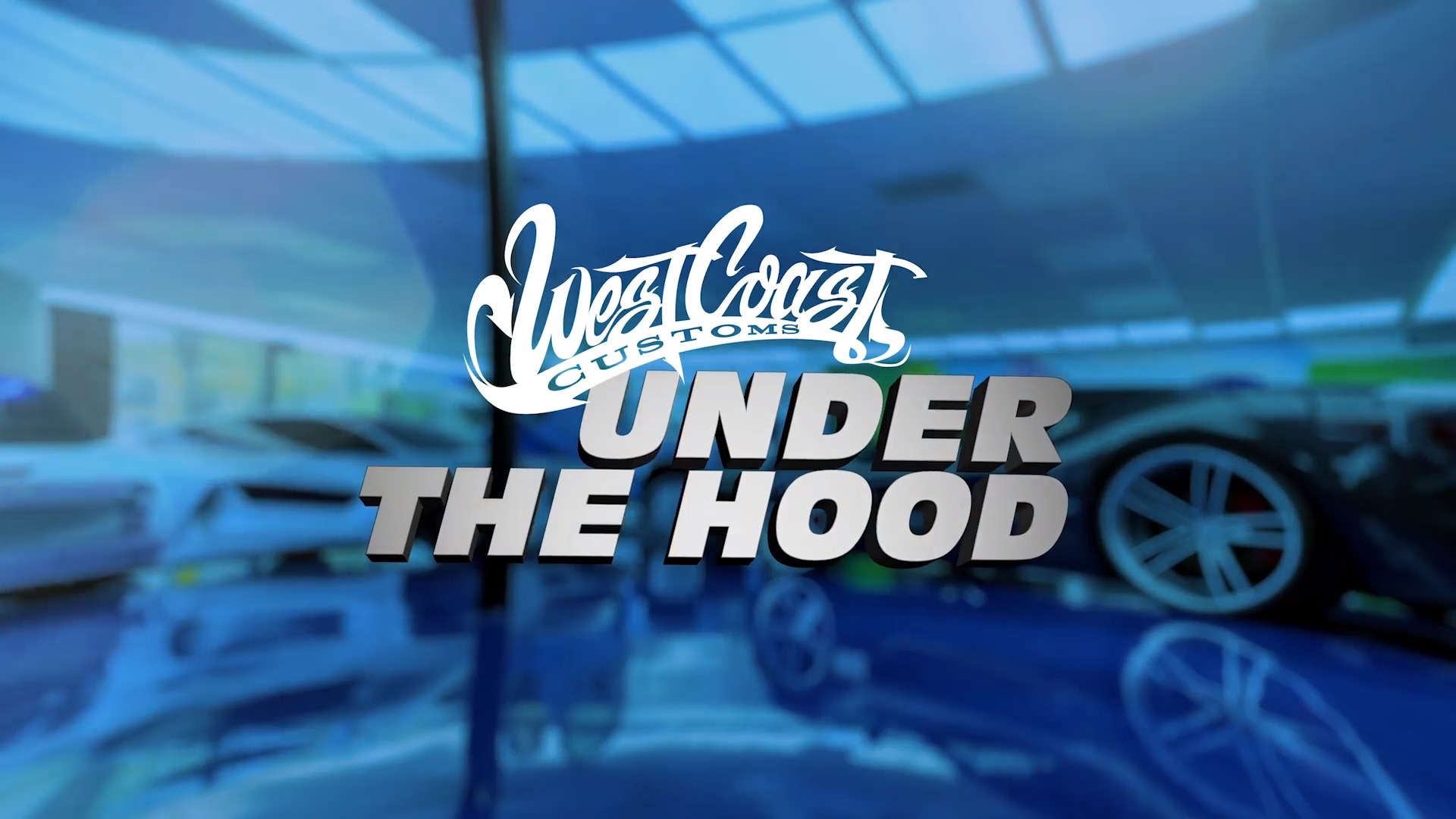 Under the Hood with West Coast Customs