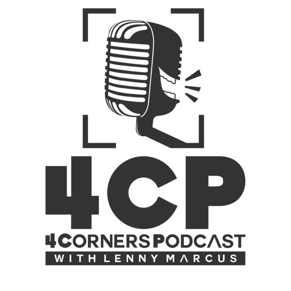 ‎4 Corners Podcast with Lenny Marcus