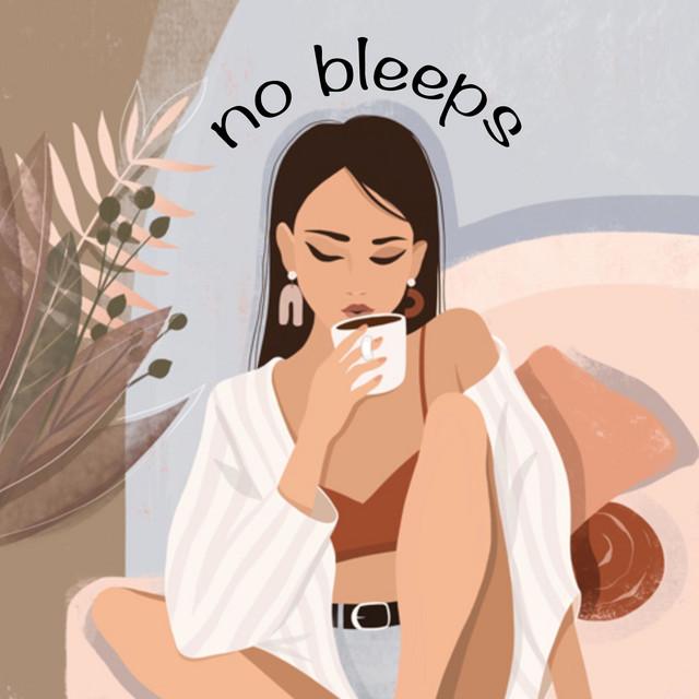 No Bleeps