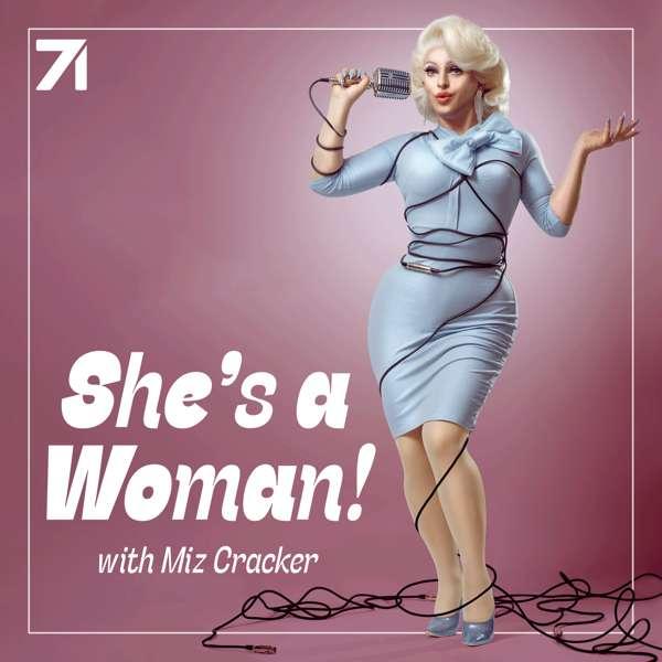 She's a Woman with Miz Cracker
