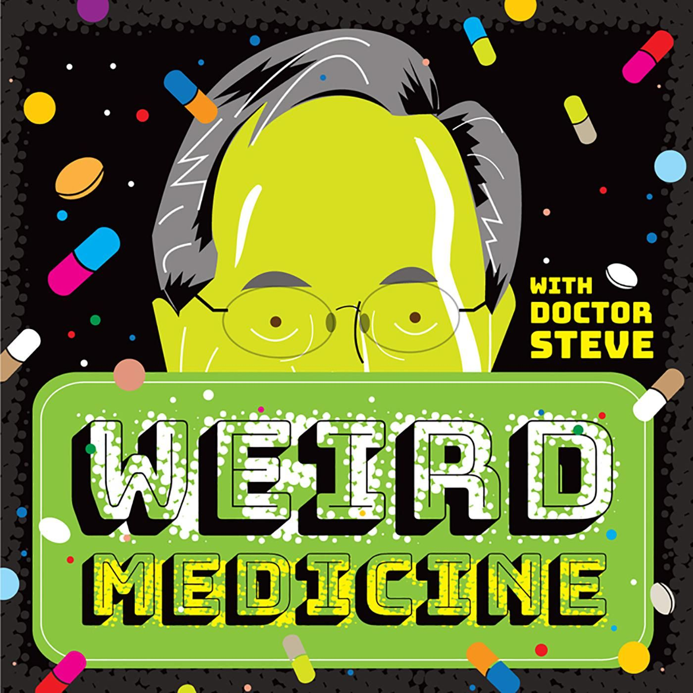 Weird Medicine: The Podcast